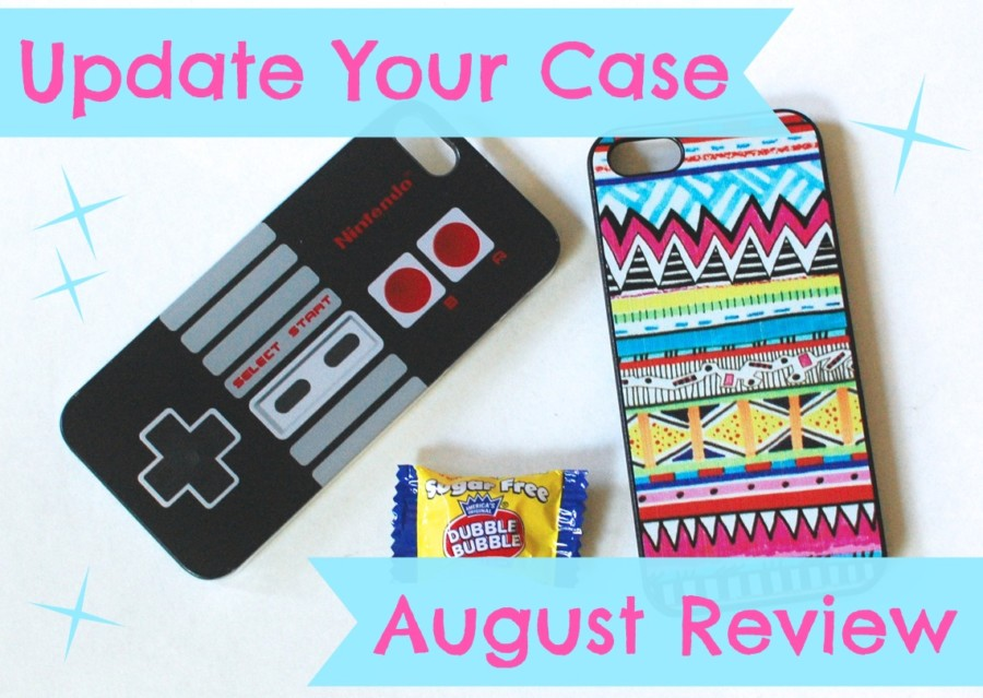 Update Your Case August review
