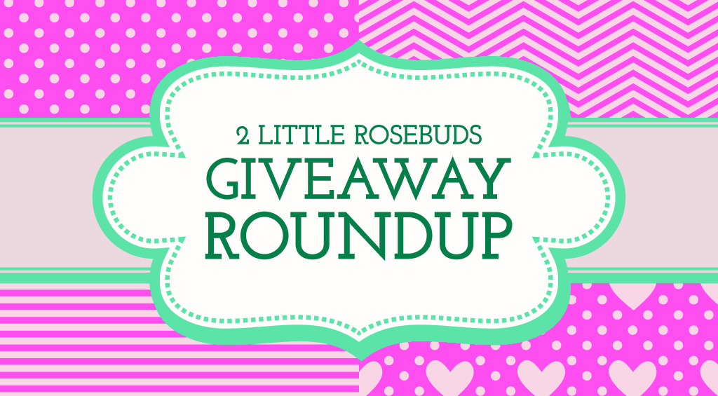 Giveaway Roundup