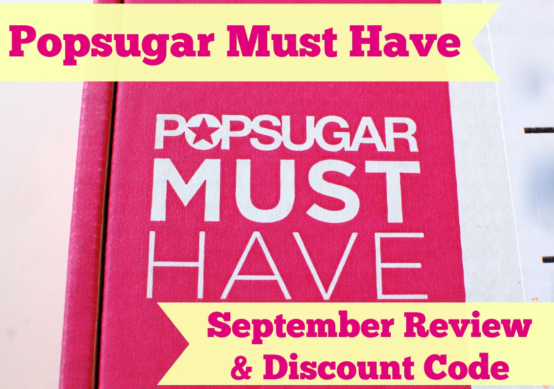 POPSUGAR Must Have box September 2014 review