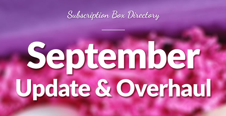 Subscription Box Directory Update & Overhaul