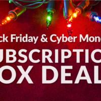 Black Friday & Cyber Monday Subscription Box Deals