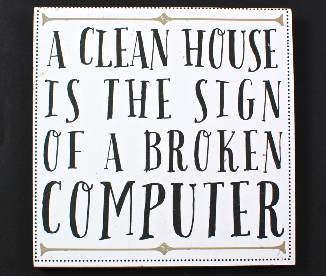 clean house sign
