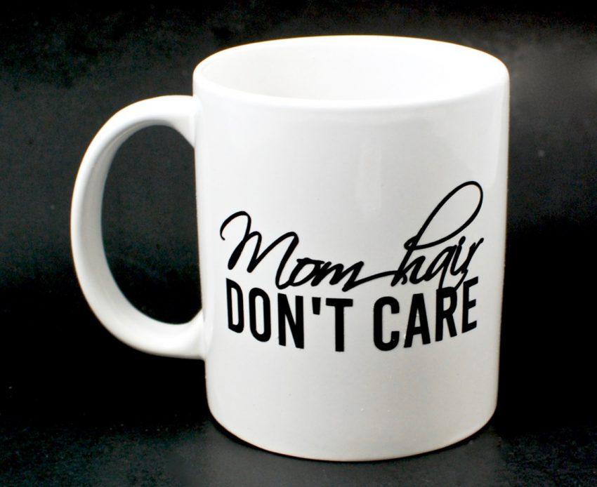 mom hair don't care mug