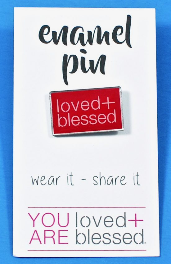 Loved + Blessed pin